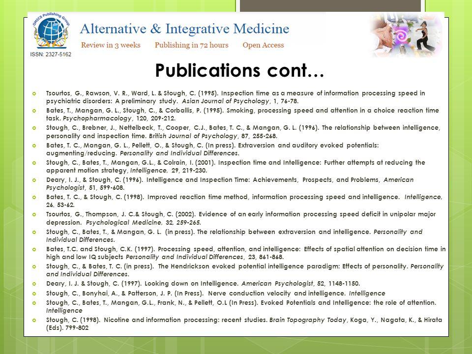 Publications cont…  Stough, C.& Bonyhai, A. (1998).