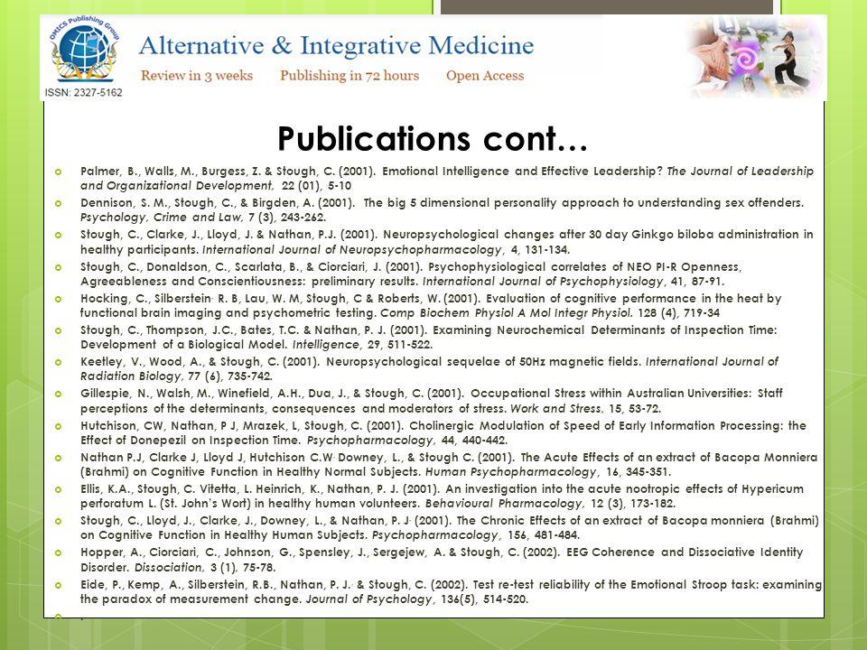 Publications cont…  Nathan, P.J., & Stough, C.(2001).