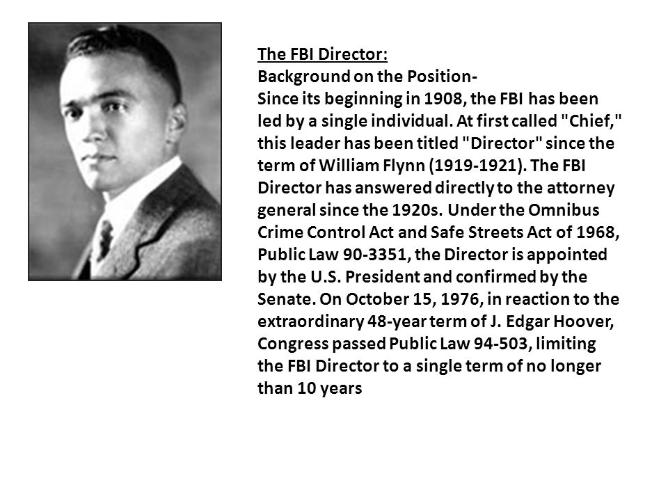 The FBI Director: Background on the Position ‬ - ‪ Since its beginning in 1908, the FBI has been led by a single individual.