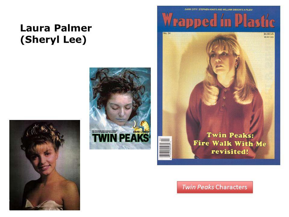 Laura Palmer (Sheryl Lee) Twin Peaks Characters