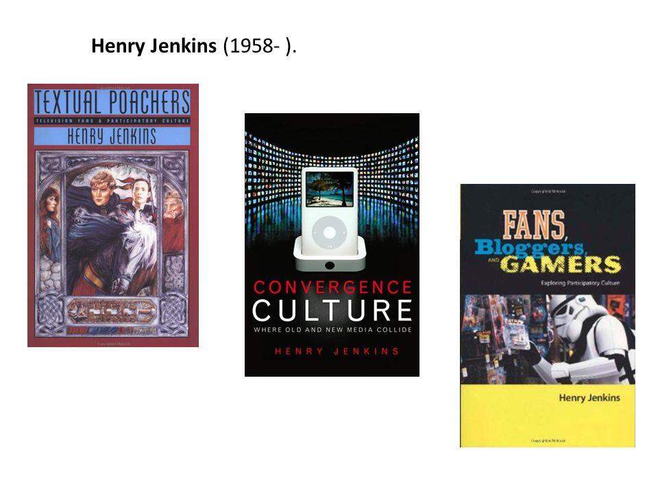 Henry Jenkins (1958- ).
