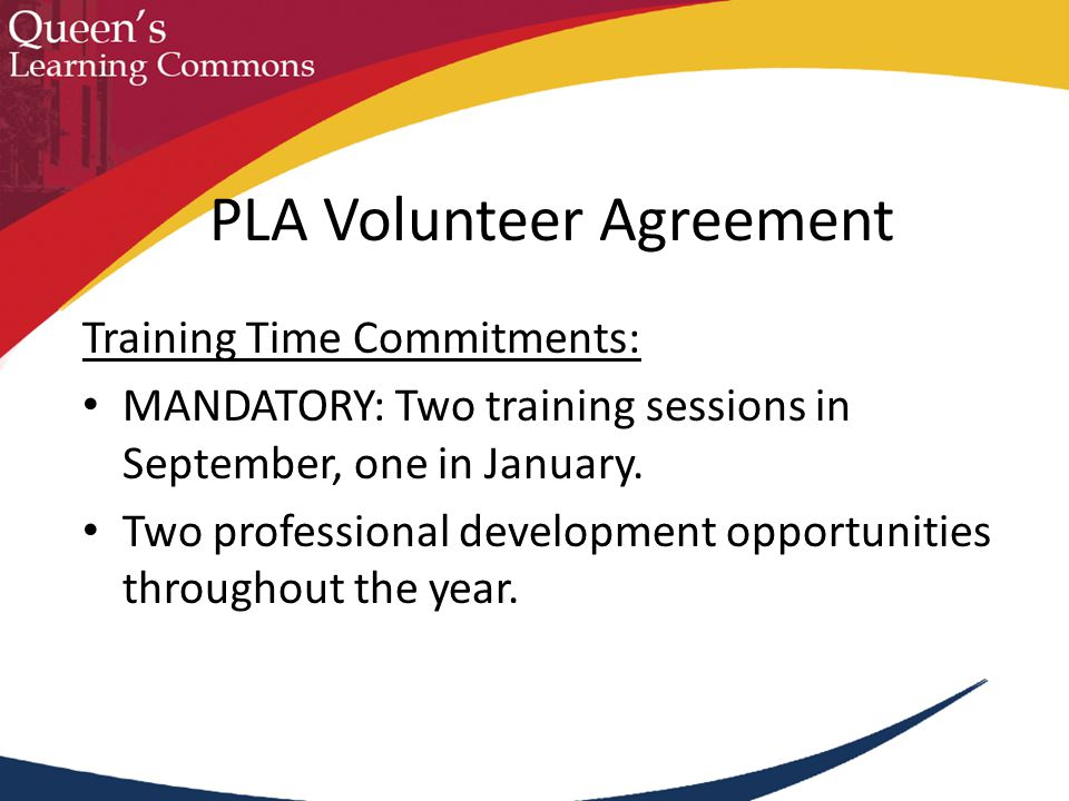 Training Time Commitments: MANDATORY: Two training sessions in September, one in January. Two professional development opportunities throughout the ye