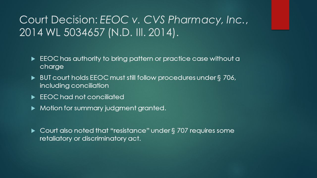 Court Decision: EEOC v.CVS Pharmacy, Inc., 2014 WL 5034657 (N.D.