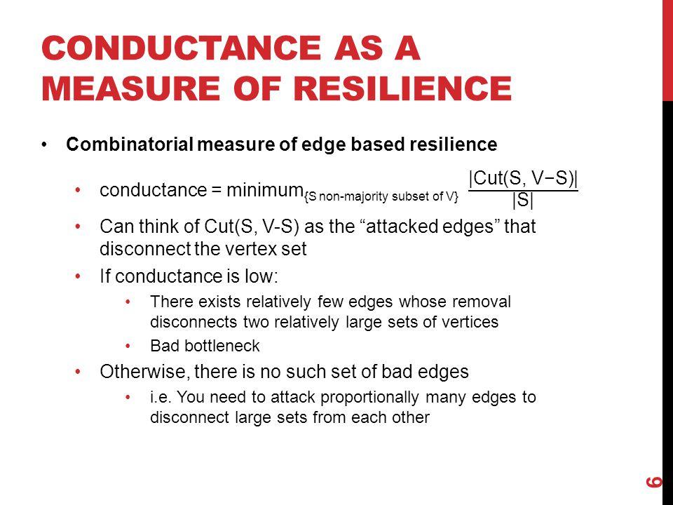 CONDUCTANCE AS A MEASURE OF RESILIENCE 6