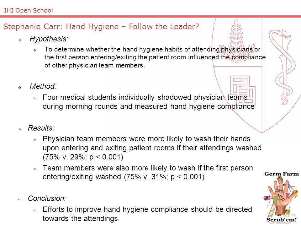 IHI Open School Stephanie Carr: Hand Hygiene – Follow the Leader.