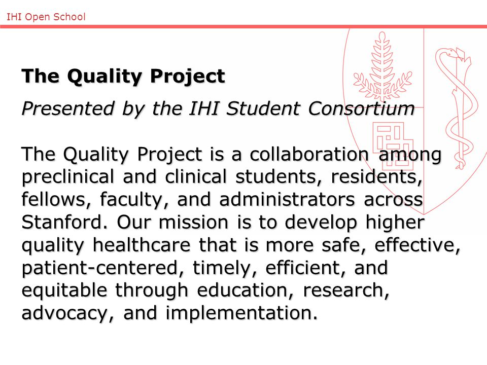IHI Open School IHI Student Consortium EducationResearchAdvocacyImplementation