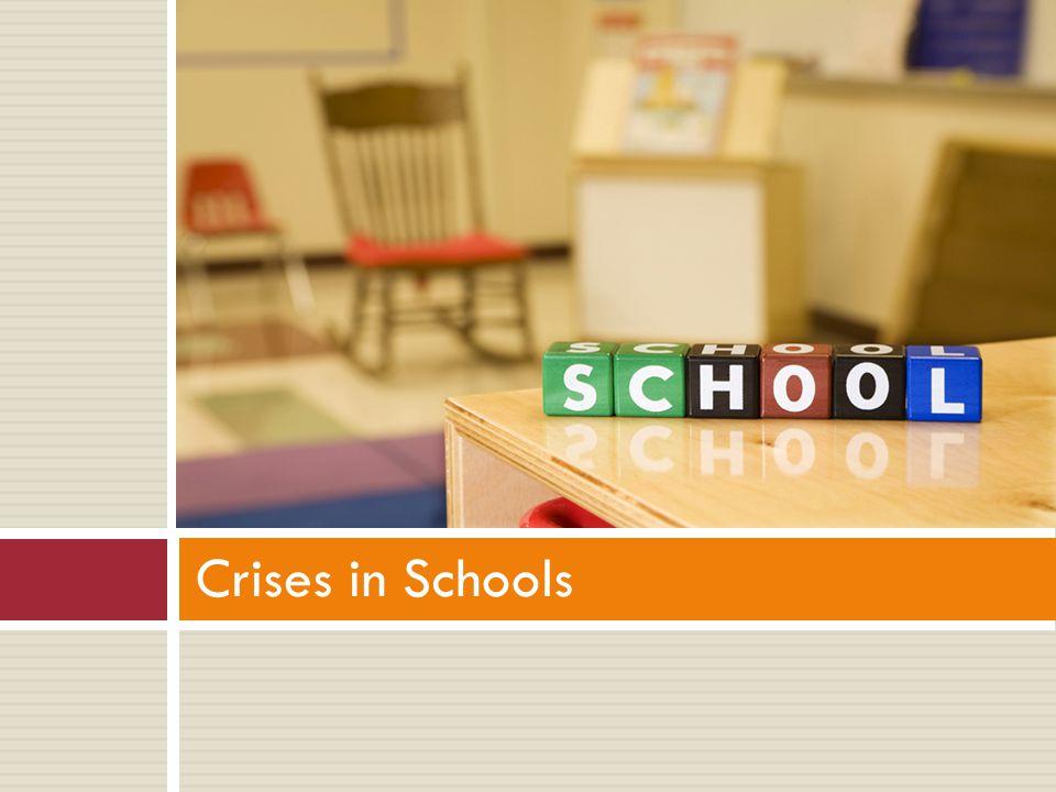Crises in Schools