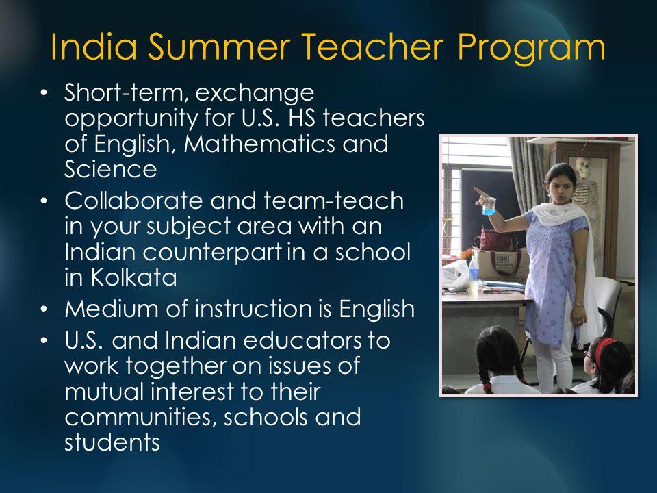India Summer Teacher Program Short-term, exchange opportunity for U.S.