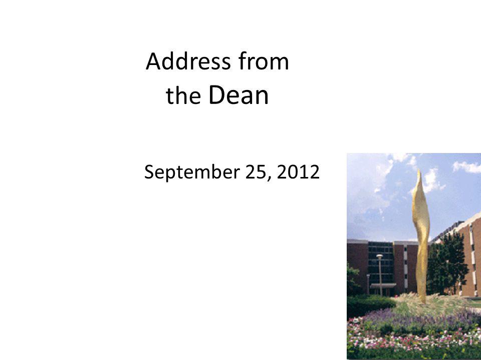 Address from the Dean September 25, 2012