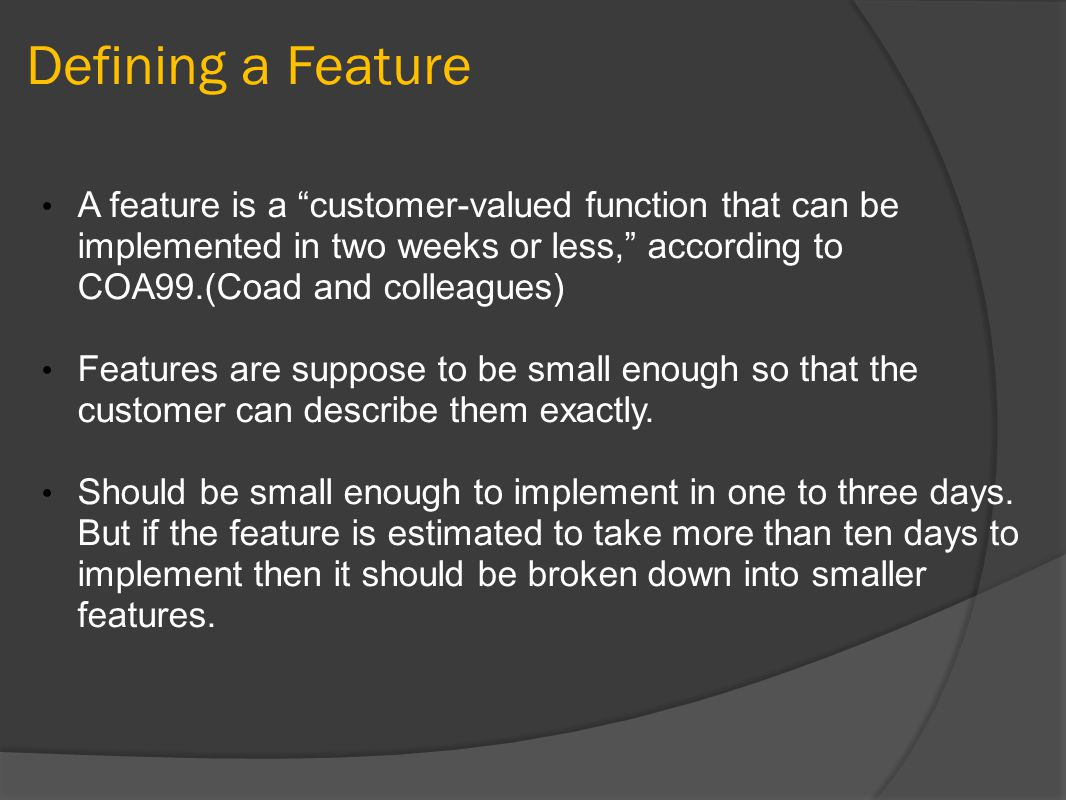 Summary Feature Driven Development is a iterative and incremental software development process FDD is a software process that was created to deliver frequent, working deployable code repeatedly to the customer.