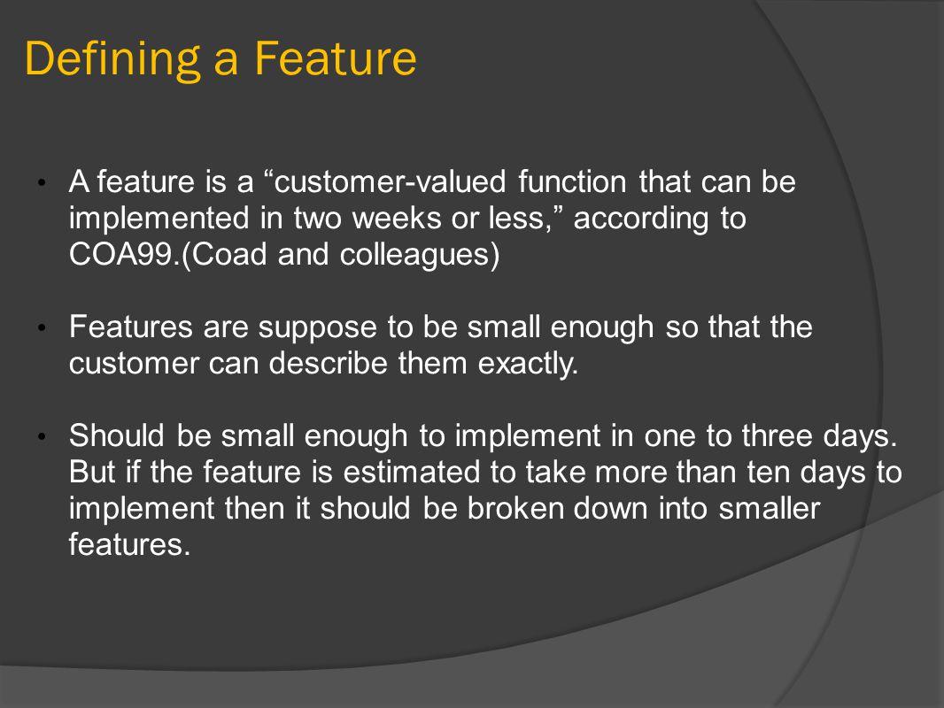 The FDD Process Upfront Design Activities Develop an Overall Model Build a Features List Plan by Feature Create systems by Features Design by Feature Build by Feature