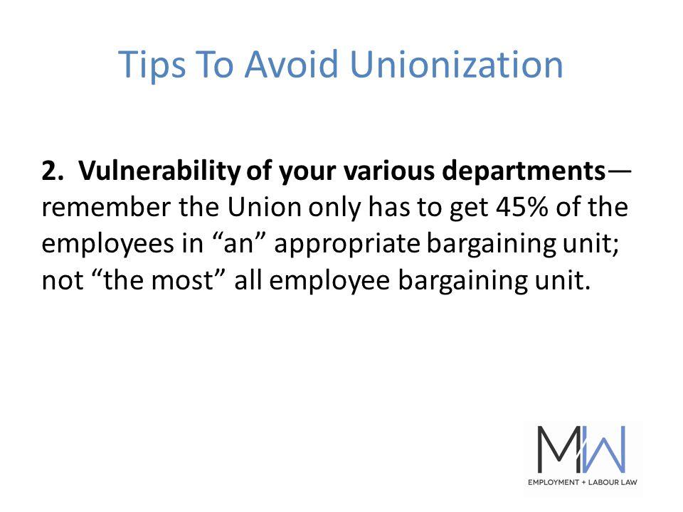 Tips To Avoid Unionization 2.