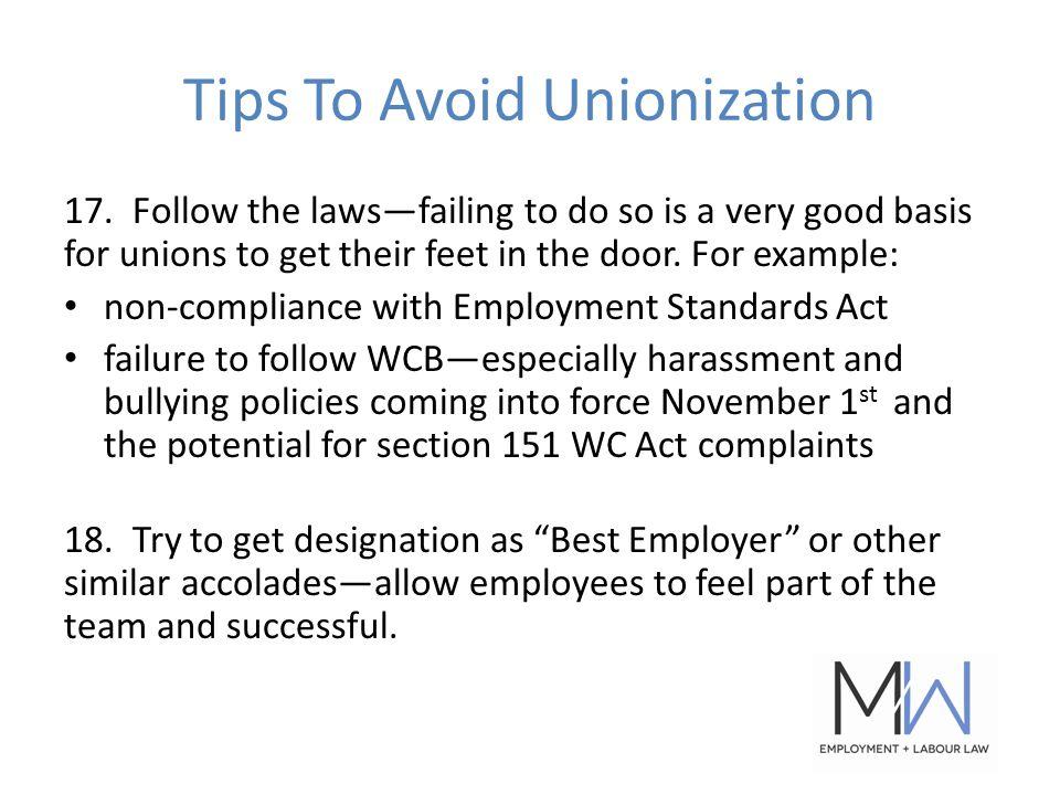 Tips To Avoid Unionization 17.