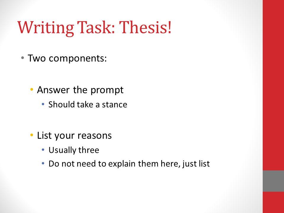 Writing Task: Thesis.