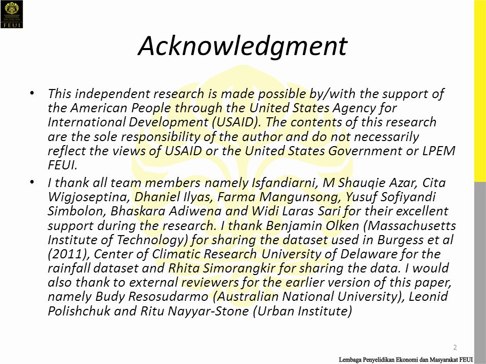 Acknowledgment This independent research is made possible by/with the support of the American People through the United States Agency for International Development (USAID).