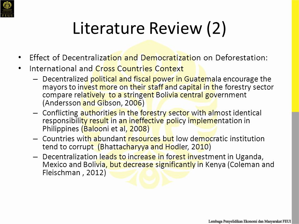Literature Review (2) Effect of Decentralization and Democratization on Deforestation: International and Cross Countries Context – Decentralized polit