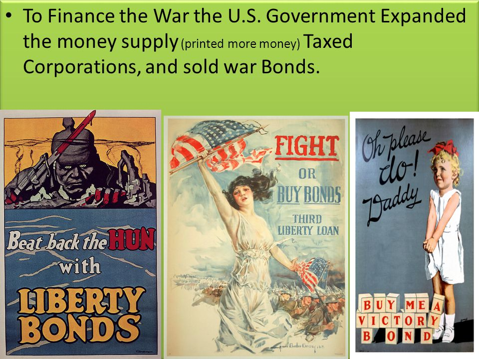 To Finance the War the U.S.