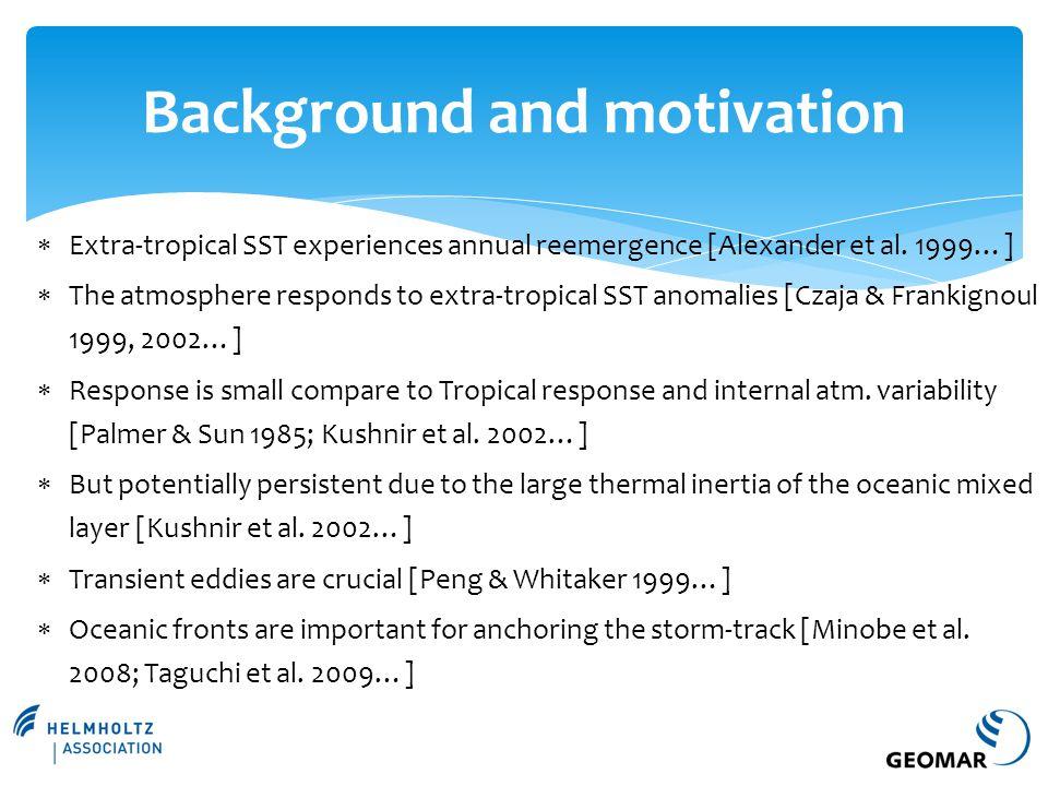  Extra-tropical SST experiences annual reemergence [Alexander et al.