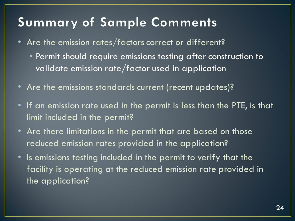 24 Are the emission rates/factors correct or different? Permit should require emissions testing after construction to validate emission rate/factor us