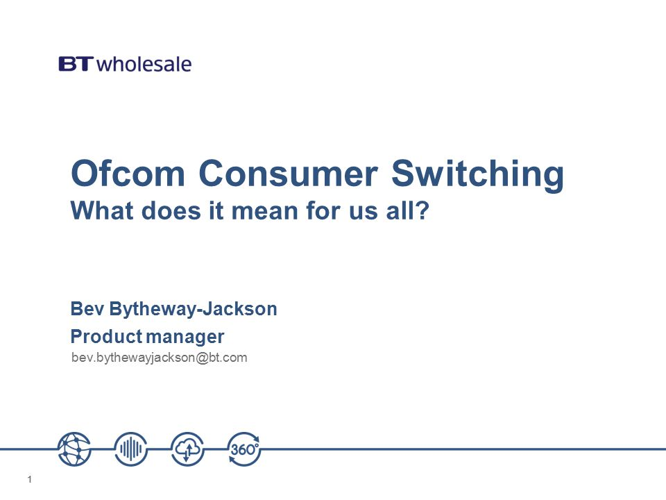 11 Ofcom Consumer Switching What does it mean for us all.