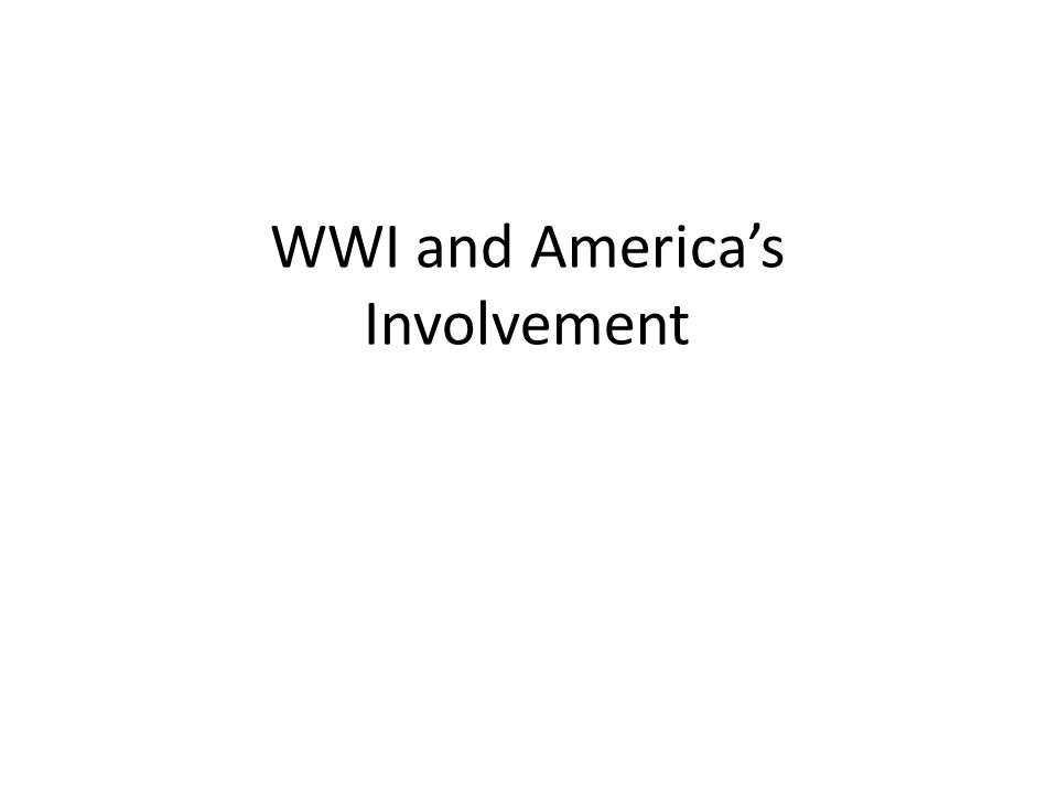 WWI and America's Involvement