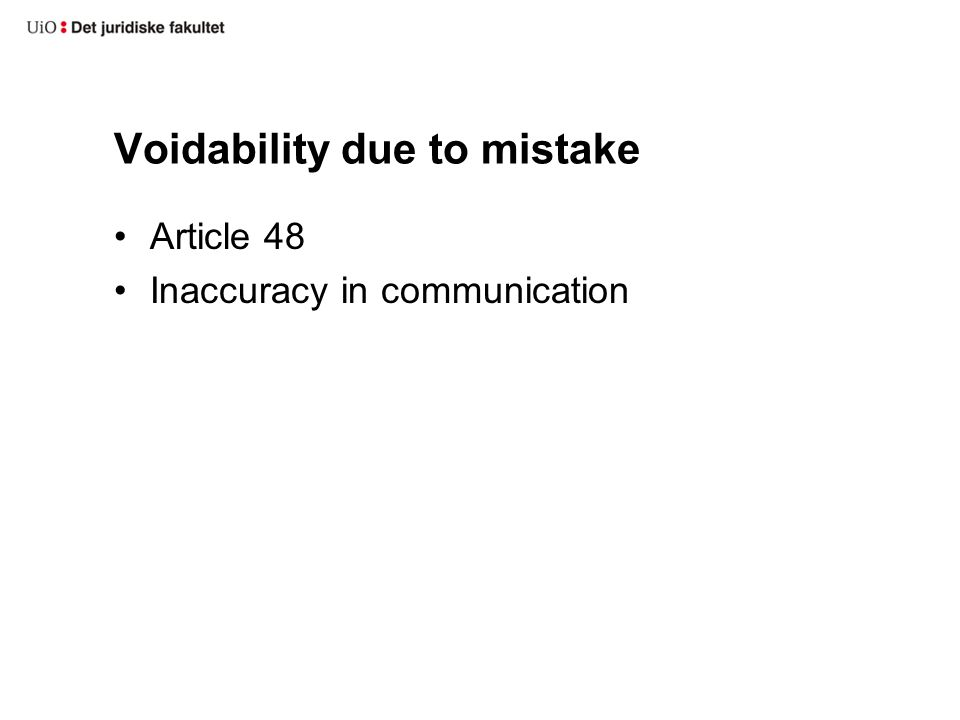 Voidability due to mistake Article 48 Inaccuracy in communication