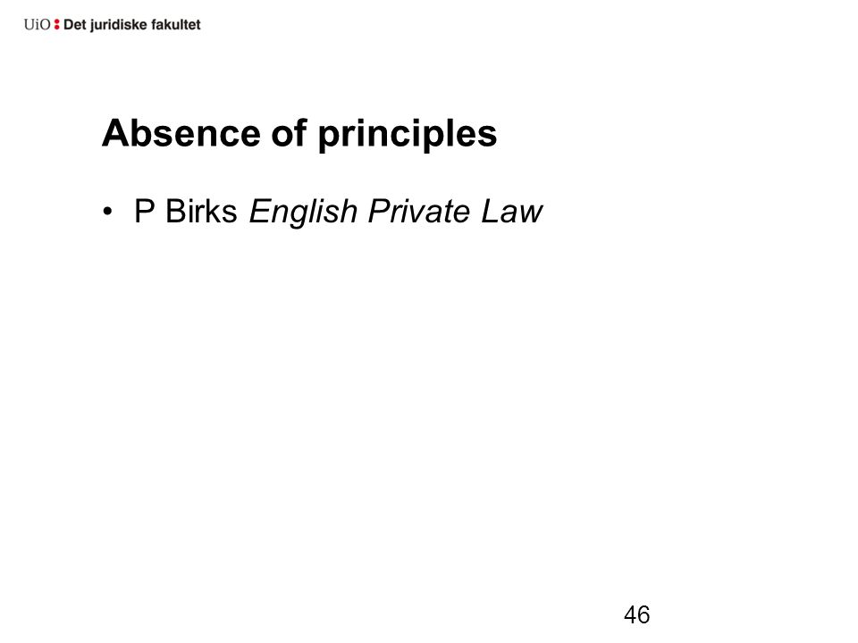 46 Absence of principles P Birks English Private Law