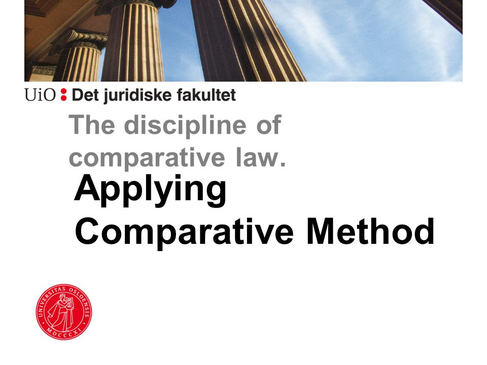The discipline of comparative law. Applying Comparative Method