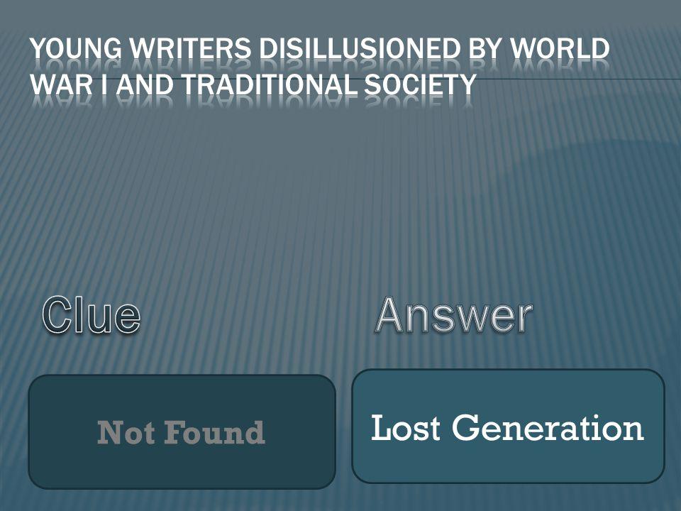Not Found Lost Generation
