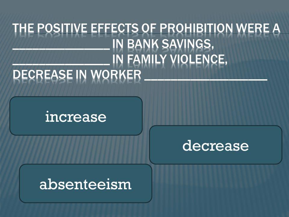 increase decrease absenteeism