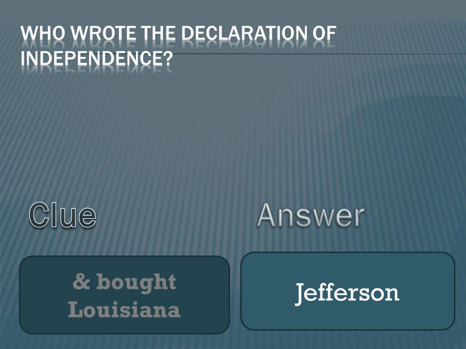 & bought Louisiana Jefferson