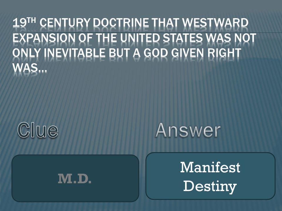 M.D. Manifest Destiny