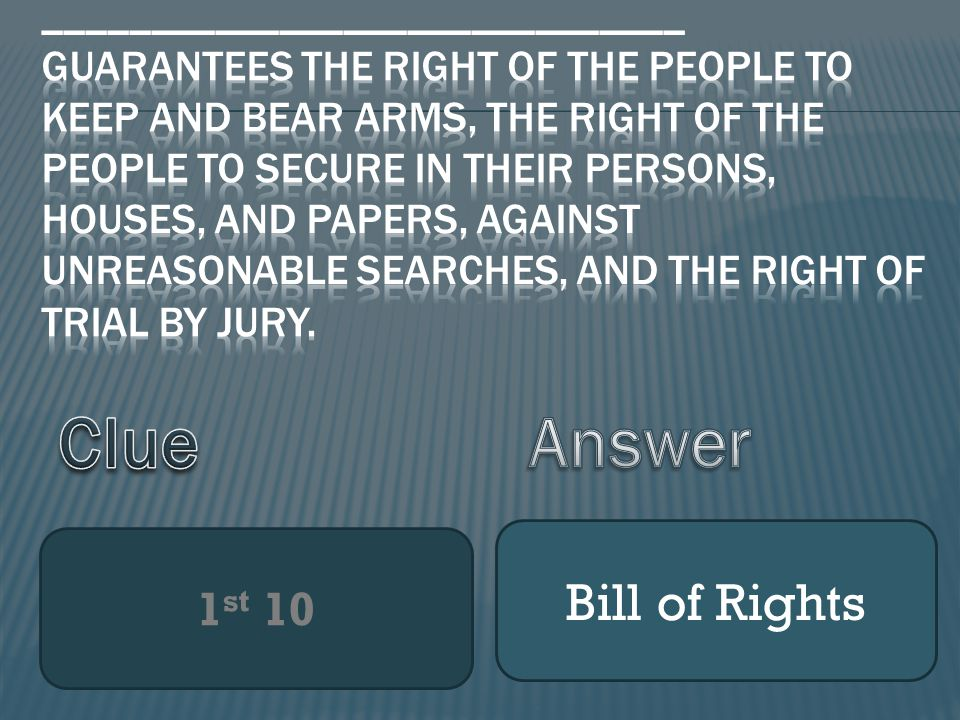 1 st 10 Bill of Rights