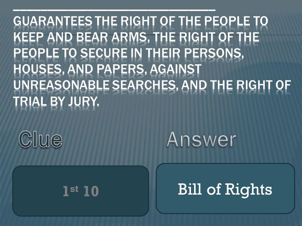 1 st 10 Bill of Rights