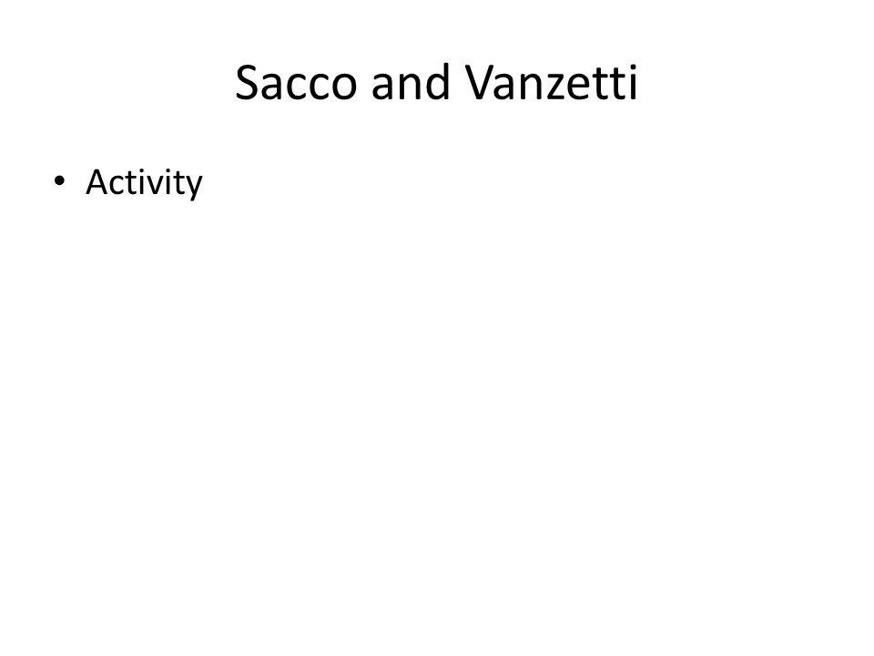 Sacco and Vanzetti Activity