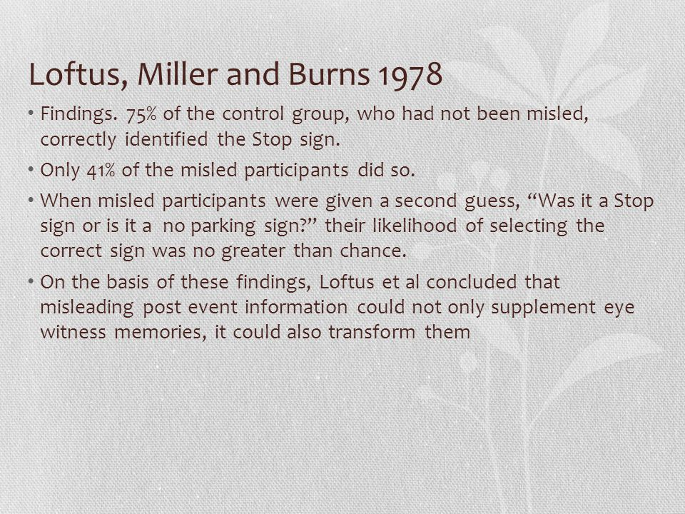 Loftus, Miller and Burns 1978 Findings.