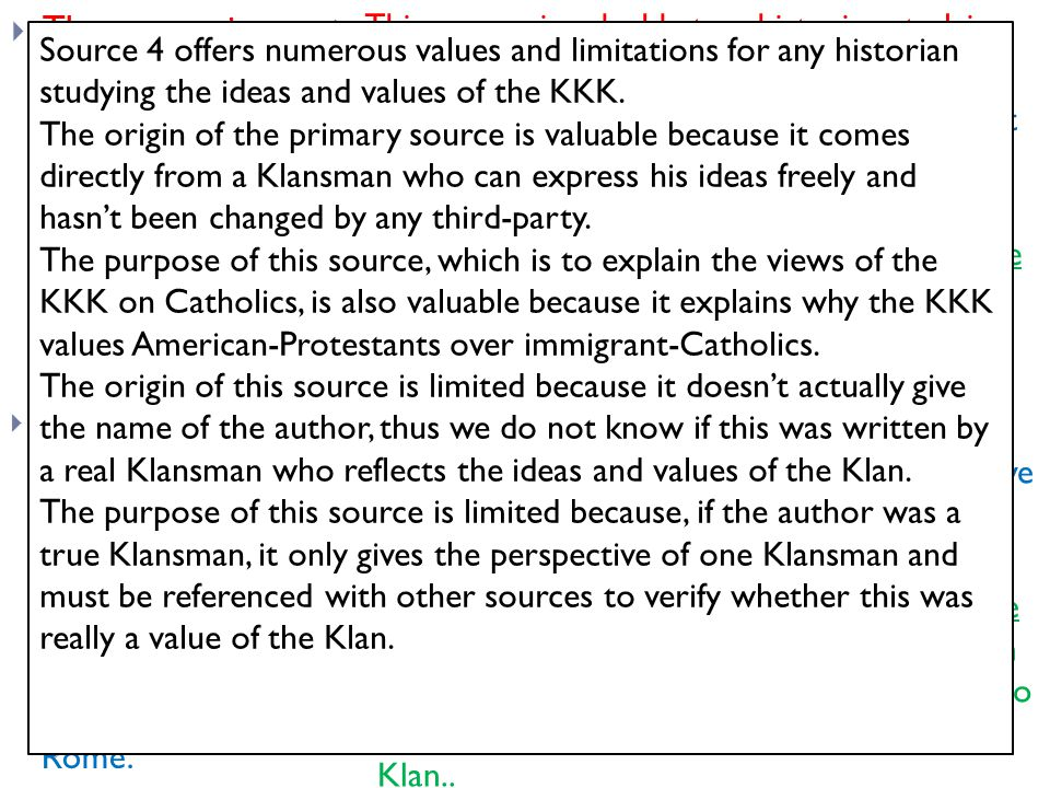  The source is written by a Klansman because .