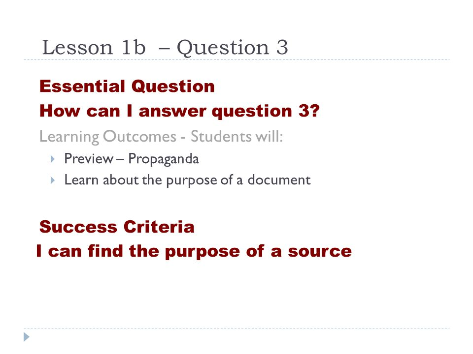 Lesson 1b – Question 3 Essential Question How can I answer question 3.