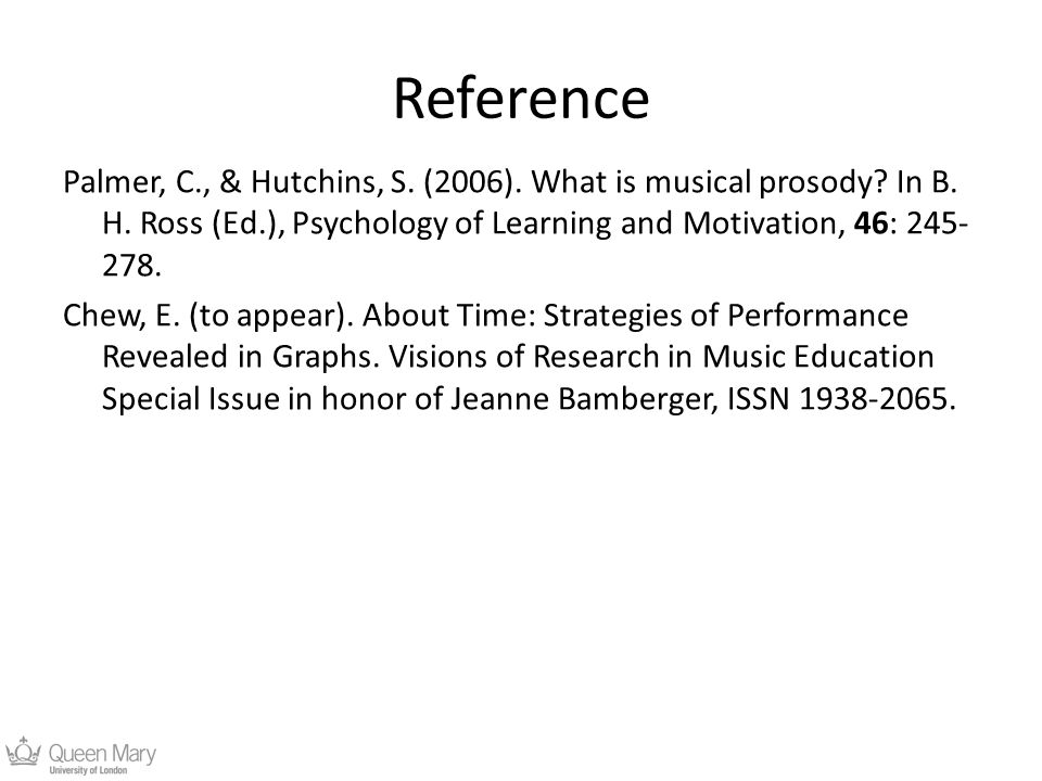 Reference Palmer, C., & Hutchins, S. (2006). What is musical prosody.