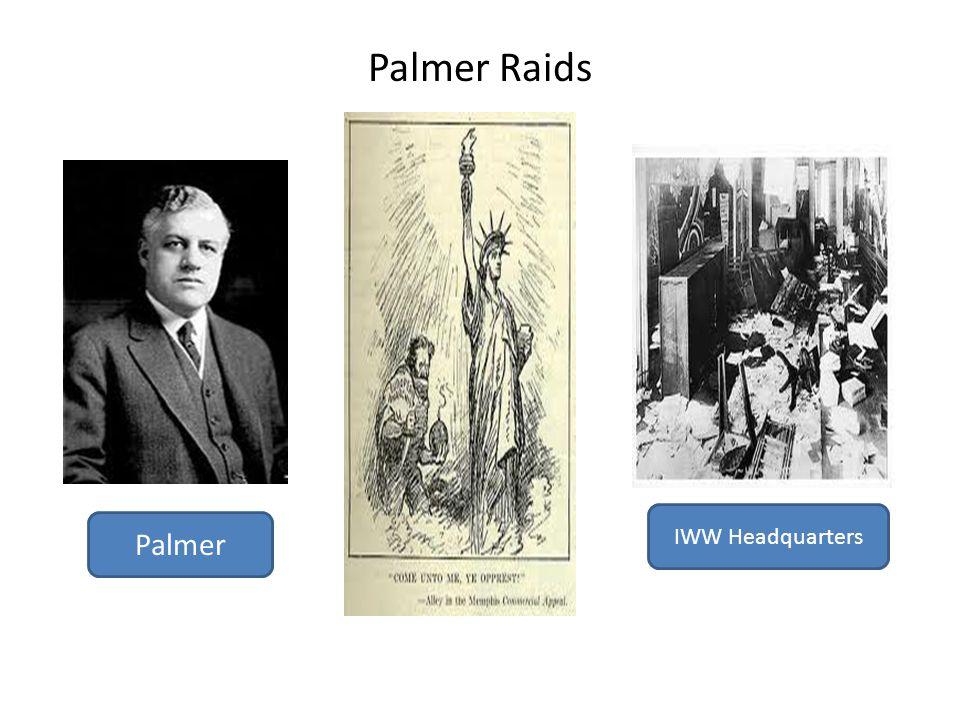 Palmer Raids Palmer IWW Headquarters
