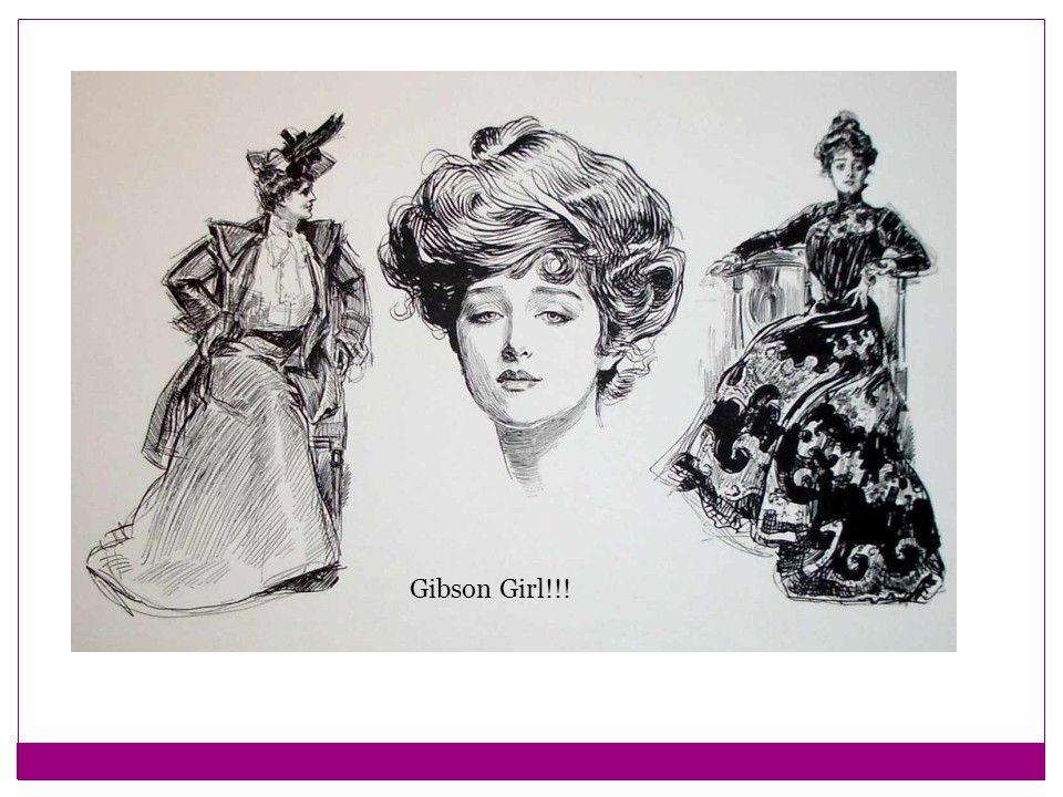 Gibson Girl!!!