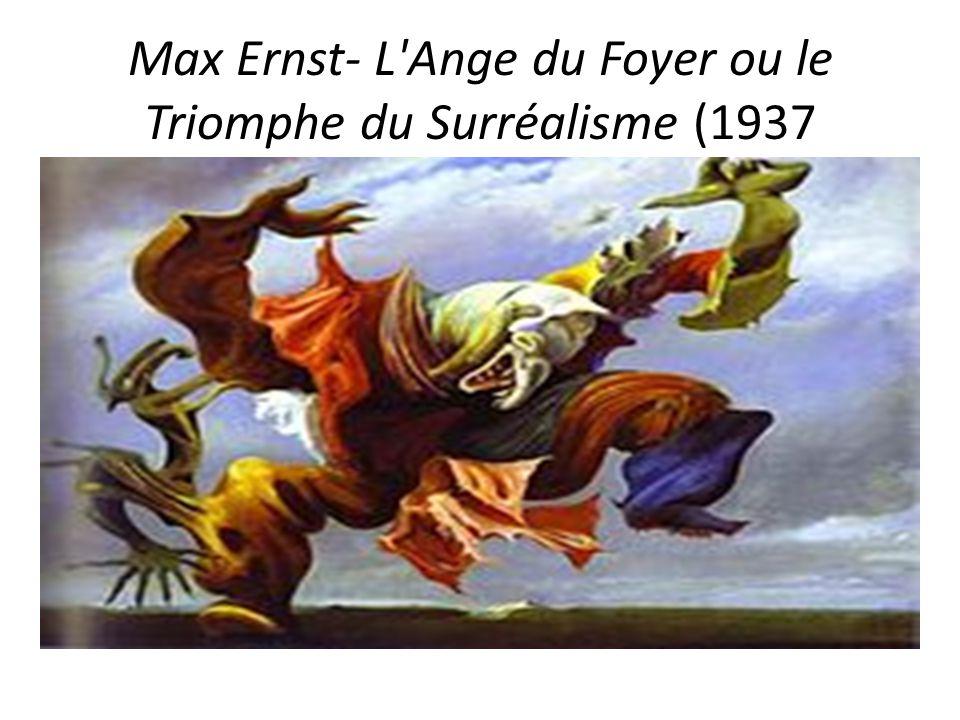 Max Ernst- L Ange du Foyer ou le Triomphe du Surréalisme (1937