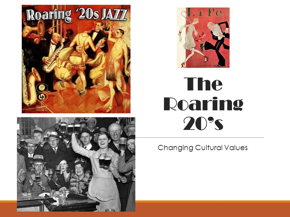 The Roaring 20's Changing Cultural Values