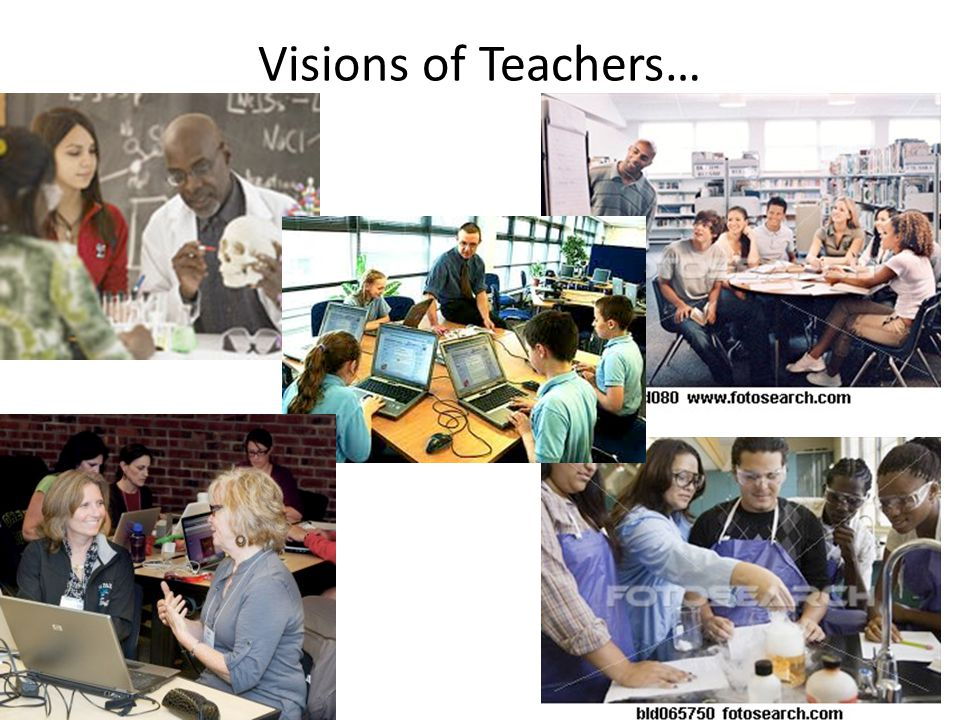 Visions of Teaching…