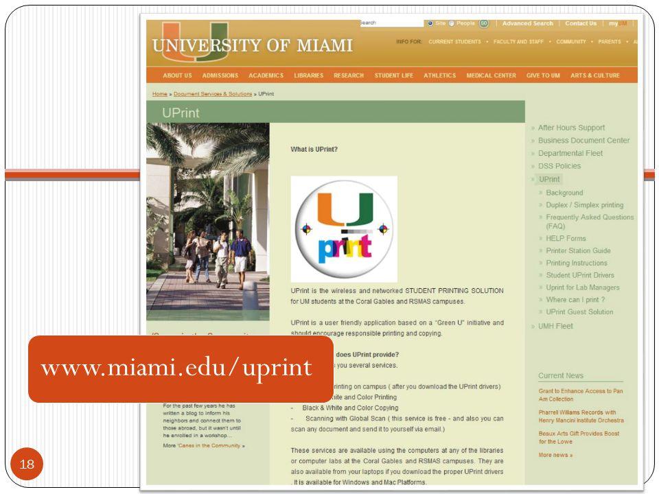 18 www.miami.edu/uprint