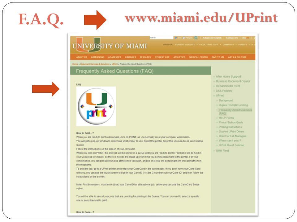 F.A.Q.www.miami.edu/UPrint
