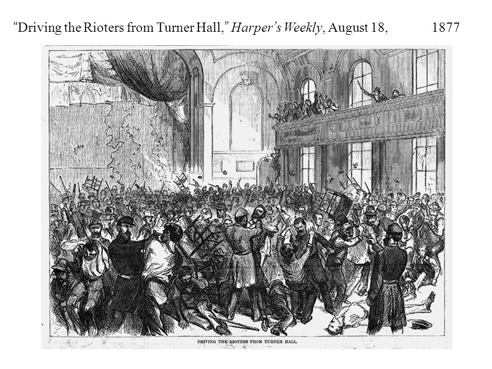 Driving the Rioters from Turner Hall, Harper's Weekly, August 18, 1877