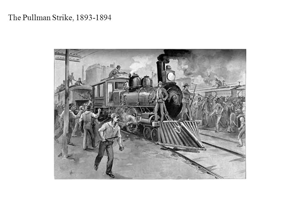 The Pullman Strike, 1893-1894