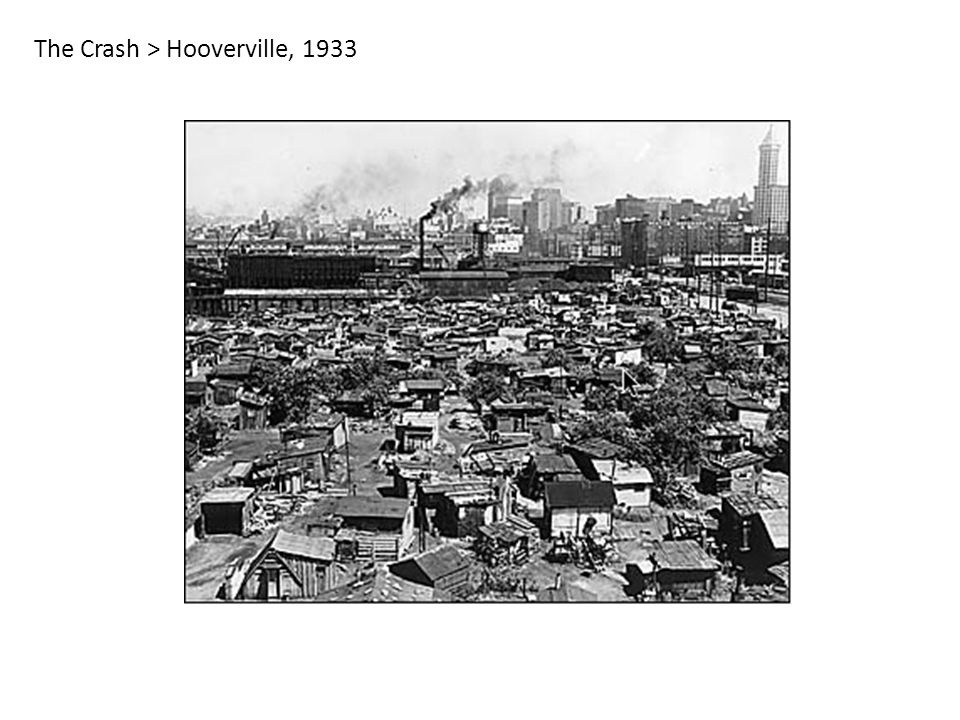 The Crash > Hooverville, 1933