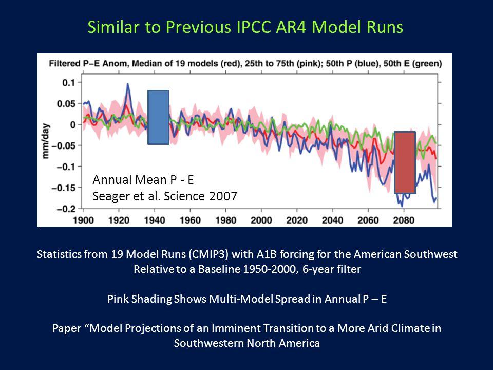 Annual Mean P - E Seager et al.